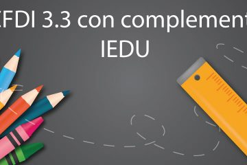 CFDI 3.3 con complemento IEDU