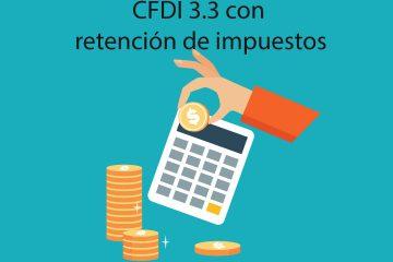 CFDI 3.3 con retención de impuestos