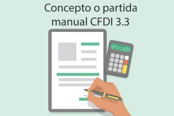 Partida o concepto manual CFDI 3.3