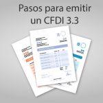 Pasos para emitir un CFDI 3.3