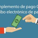 Complemento de Pago SAT – Recibo electrónico de pagos