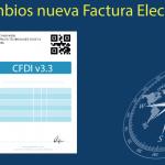 Guía de cambios CFDI 3.3 – Parte 1