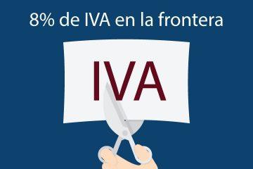 8% iva en la frontera de México