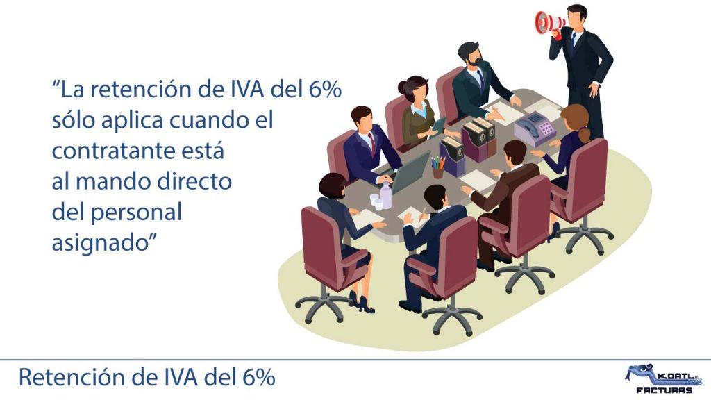 retención de IVA 6 solo aplica cuando contratante está al mando del personal subcontratado